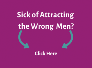 attracting the wrong man